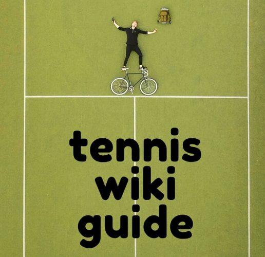 Tennis Wiki Guide
